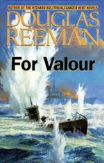For Valour (Modern Naval Fiction Library, nr. 1)