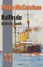Halfhyde Ordered South (HALFHYDE ADVENTURES, nr. 6)