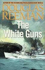 The White Guns (Modern Naval Fiction Library, nr. 5)