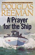 A Prayer for the Ship (Modern Naval Fiction Library, nr. 2)