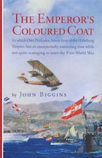The Emperor's Coloured Coat (Otto Prohaska Novels, nr. 2)