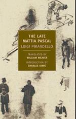 The Late Mattia Pascal af Charles Simic, William Weaver, Luigi Pirandello
