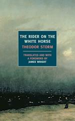 The Rider on the White Horse af Theodor Storm