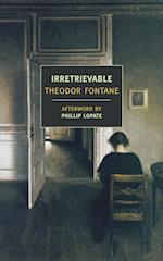 Irretrievable af Theodor Fontane, Phillip Lopate, Douglas Parmee