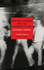 Dancing Lessons for the Advanced in Age af Michael Henry Heim, Adam Thirlwell, Bohumil Hrabal