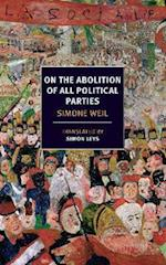 On the Abolition of All Political Parties (New York Review Books Paperback)