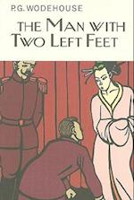 The Man with Two Left Feet af P. G. Wodehouse