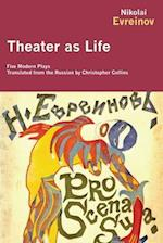 Theater as Life