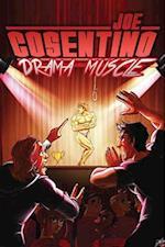 Drama Muscle af Joe Cosentino