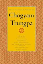 The Collected Works of Chogyam Trungpa, Volume 6 (The Collected Works of Chogyam Trungpa, nr. 6)