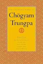 The Collected Works of Chogyam Trungpa, Volume 7 (The Collected Works of Chogyam Trungpa, nr. 7)