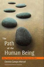 The Path Of The Human Being af Bernie Glassman, Dennis Genpo Merzel