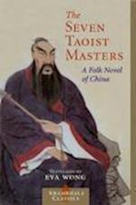 Seven Taoist Masters af Eva Wong