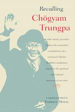Recalling Chogyam Trungpa af Fabrice Midal