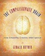 The Compassionate Brain af Gerald Huther