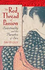 The Red Thread of Passion af David Guy