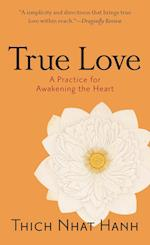 True Love af Sherab Chodzin Kohn, Thich Nhat Hanh