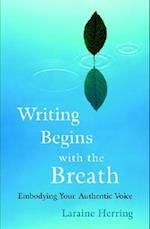 Writing Begins With the Breath