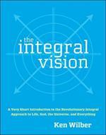 The Integral Vision af Ken Wilber