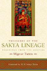 Treasures of the Sakya Lineage : Teachings from the Masters af Migmar Tseten
