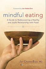 Mindful Eating af Jon Kabat Zinn, Jan Chozen Bays