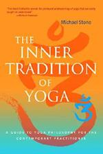 The Inner Tradition of Yoga af Michael Stone, Richard Freeman