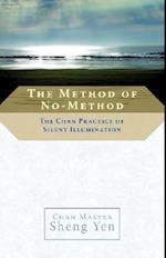 The Method of No-Method af Sheng Yen
