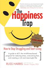 The Happiness Trap af Russ Harris, Steven Hayes