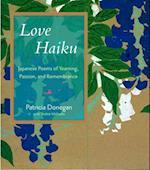 Love Haiku af Patricia Donegan, Yoshie Ishibashi