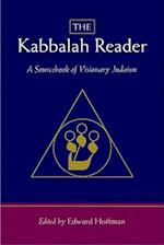 The Kabbalah Reader-A Sourcebook of Visionary Judaism