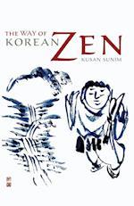 The Way of Korean Zen af Kusan Sunim