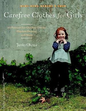 Bog, paperback Carefree Clothes for Girls af Junko Okawa