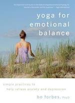 Yoga for Emotional Balance af Bo Forbes