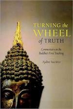 Turning the Wheel of Truth af Ajahn Sucitto
