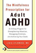 The Mindfulness Prescription for Adult ADHD af Lidia Zylowska