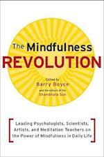 The Mindfulness Revolution (Shambhala Sun Books)