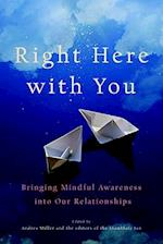 Right Here with You (Shambhala Sun Books)