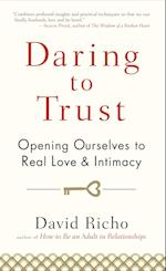 Daring to Trust af David Richo