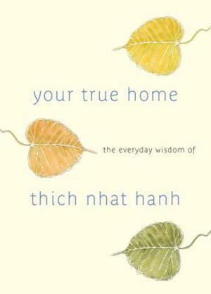 Bog paperback Your True Home af Thich Nhat Hanh Melvin McLeod