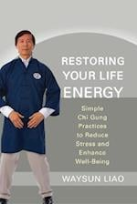 Restoring Your Life Energy