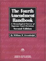 The Fourth Amendment Handbook