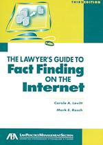 The Lawyer's Guide to Fact Finding on the Internet