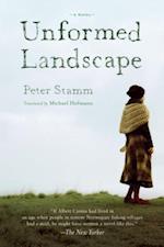 Unformed Landscape af Peter Stamm