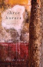 Three Horses af Erri De Luca