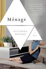 Menage af Alix Kates Shulman