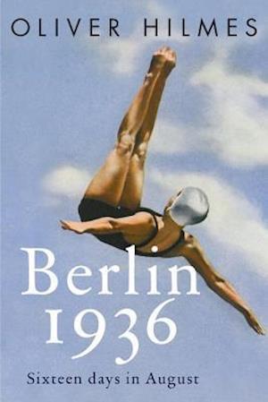Bog, hardback Berlin 1936 af Oliver Hilmes
