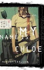 My Name Is Chloe (Diary of a Teenage Girl)