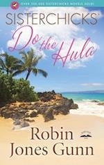 Sisterchicks Do the Hula! (GUNN, ROBIN JONES)