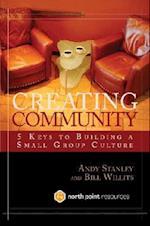 Creating Community af Andy Stanley