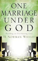 One Marriage Under God af H. Norman Wright